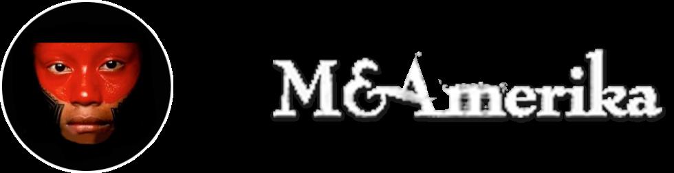 M&Amerika